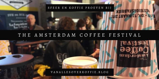 Amsterdam_Coffee_Festival_2017_verslag